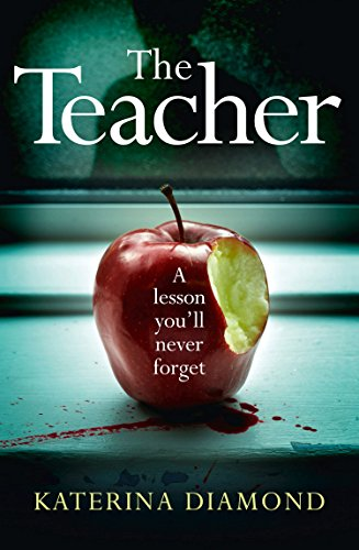 The Teacher by Katerina Diamond #Review
