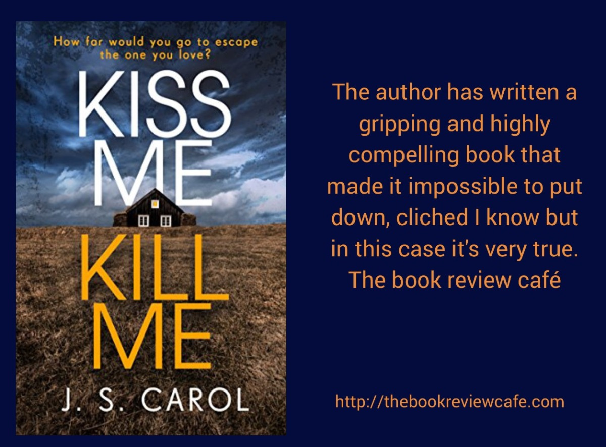 Kiss Me Kill Me by J. S. Carol #BookReview @JamesCarolBooks @BonnierZaffre