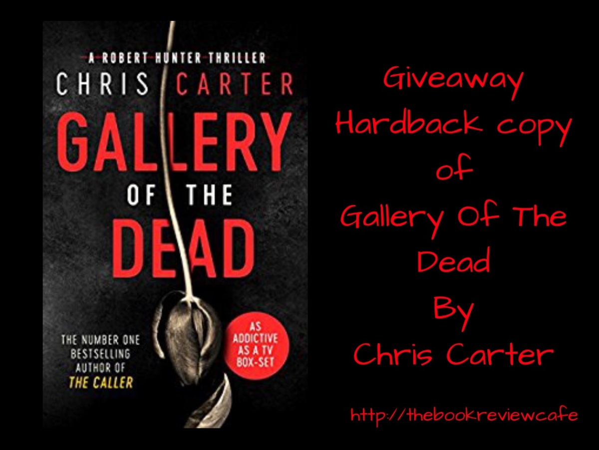 Gallery Of The Dead by Chris Carter #BookReview & #Giveaway @simonschusterUK
