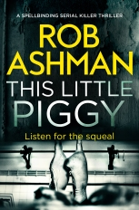 Rob Ashman - This Little Piggy_cover