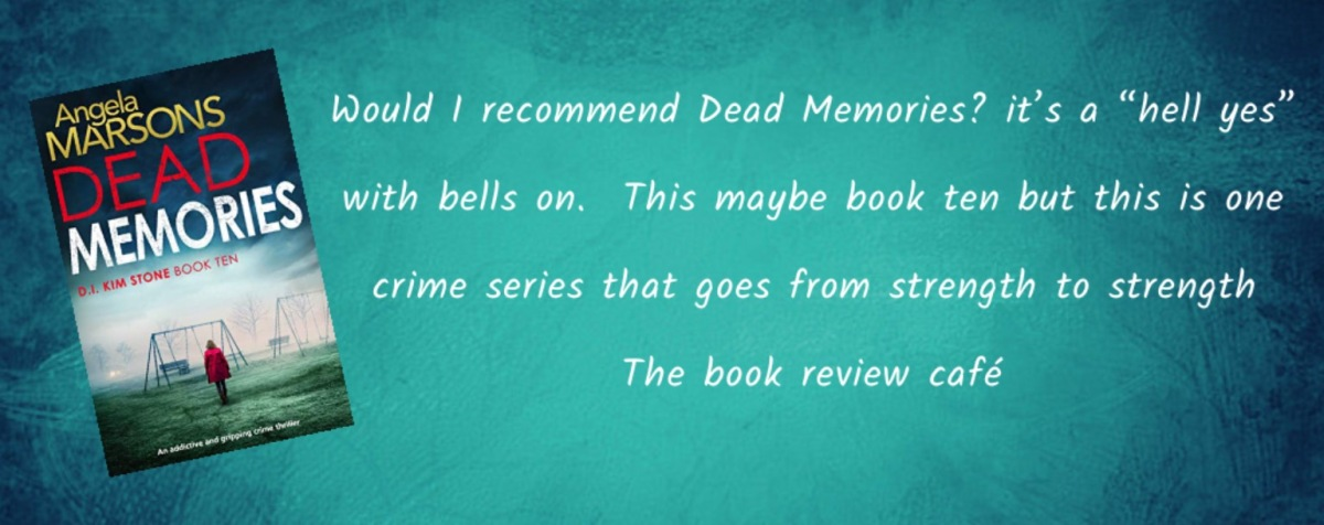 #DeadMemories by Angela Marsons #MustReads @WriteAngie @Bookouture #BookHangoverAward